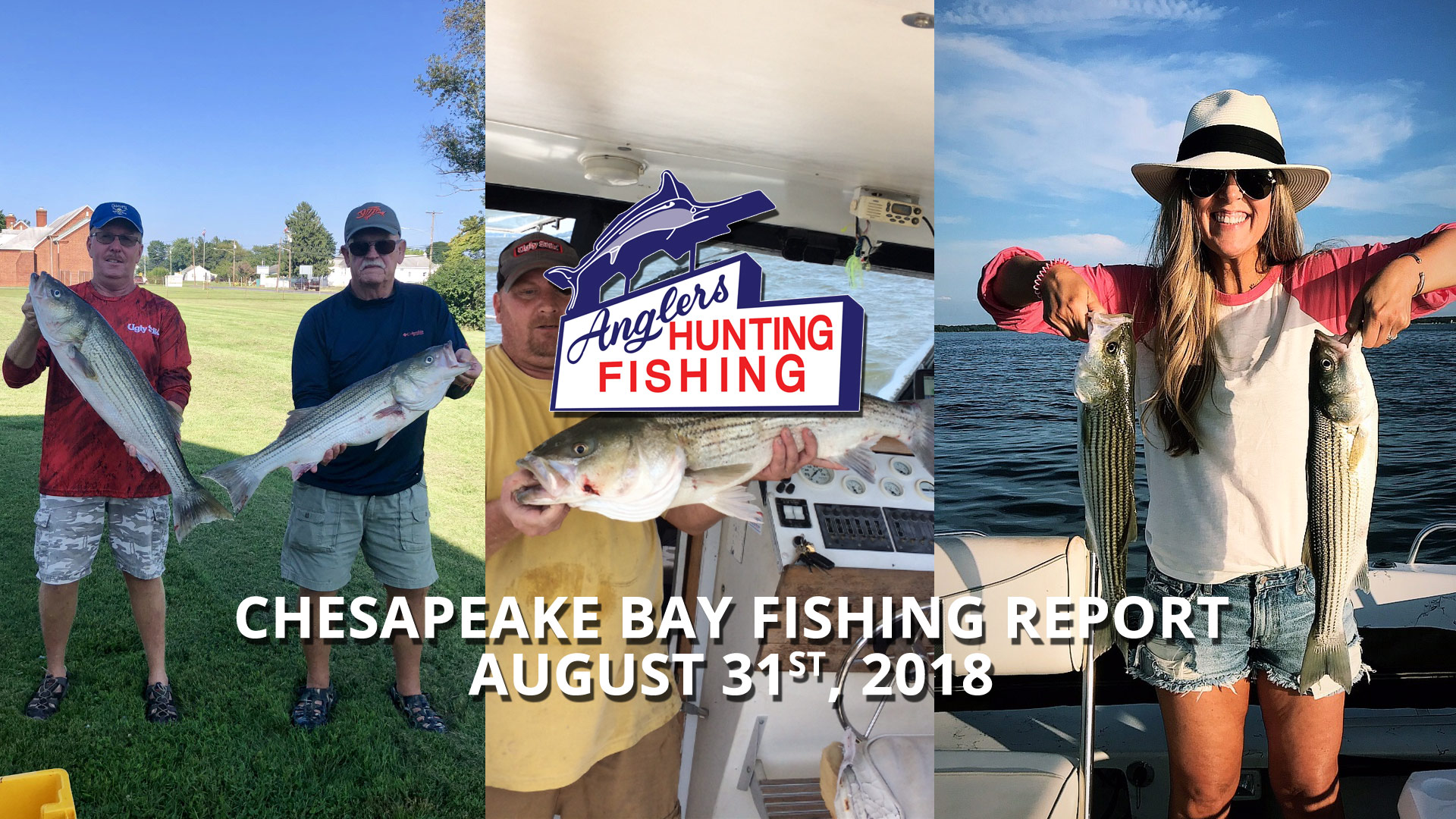 Chesapeake Bay Fishing Report - August 31st, 2018