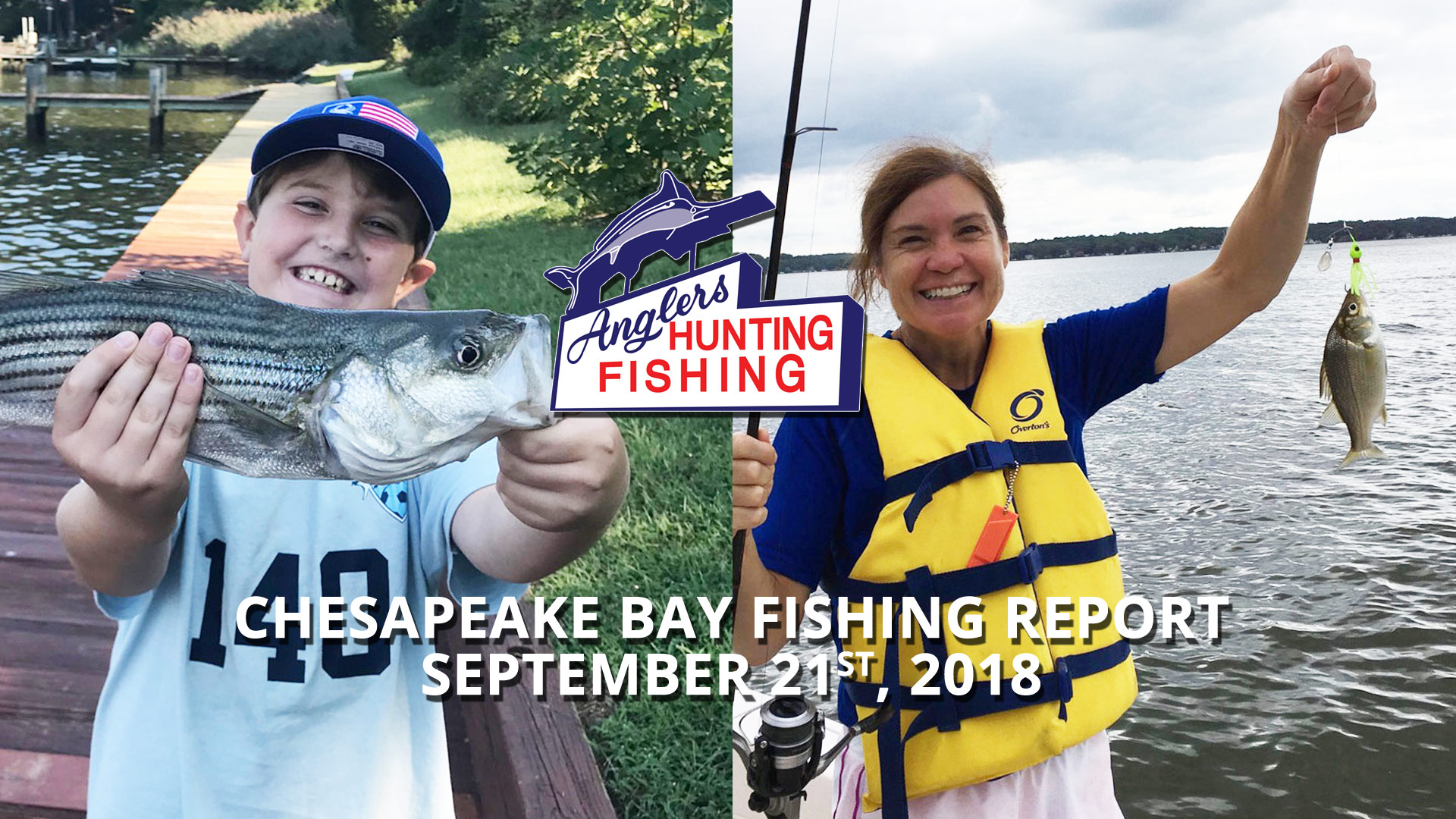 Chesapeake Bay Fishing Report - September 21st, 2018
