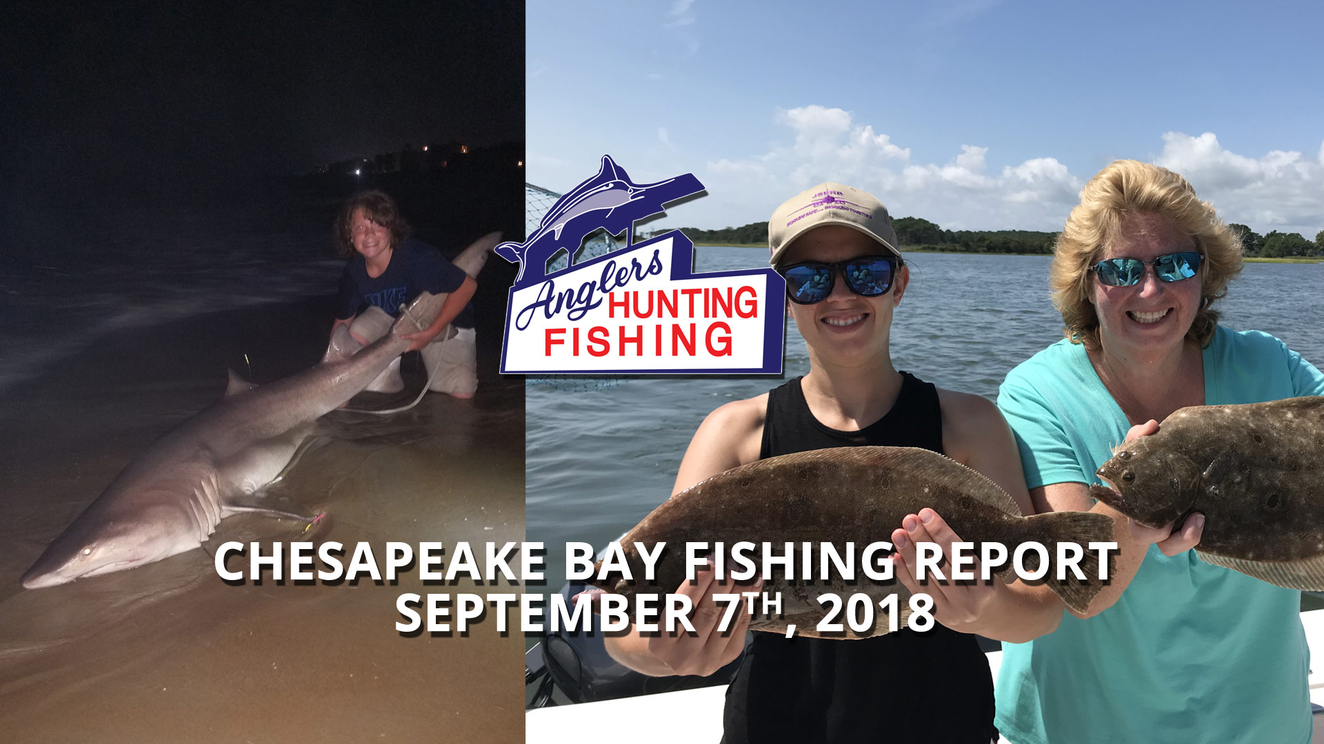 Chesapeake Bay Fishing Report - September 7th, 2018