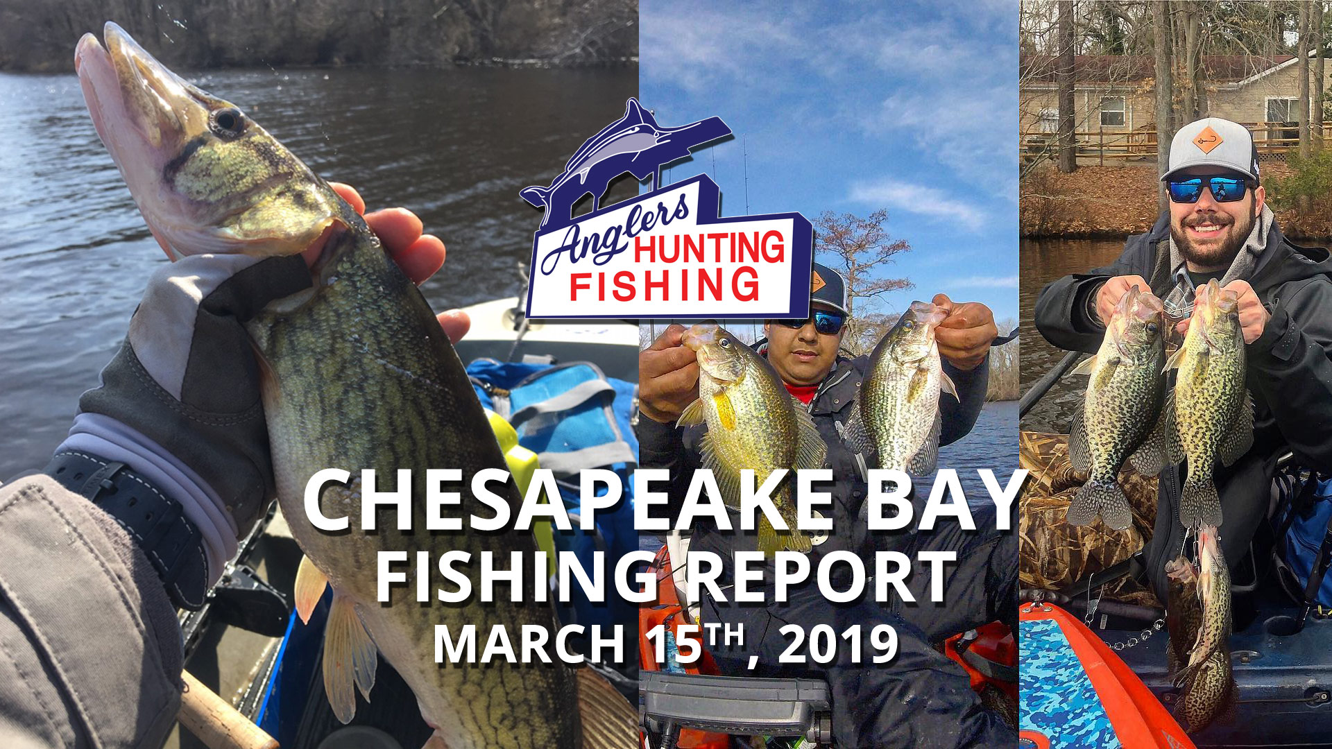 Chesapeake Bay Fishing Report - March 15th, 2019