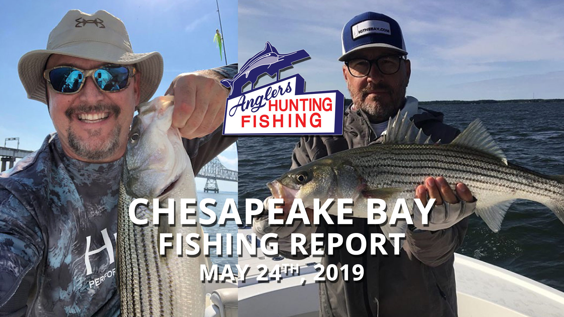 Chesapeake Bay Fishing Report - May 24th, 2019