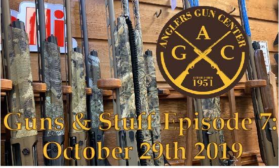 Guns & Stuff Episode 7: October 29th 2019