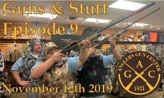 Guns & Stuff Episode 9: November 12th 2019