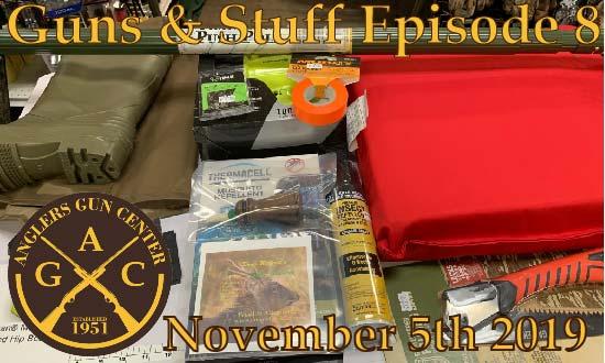 Guns & Stuff Episode 8: November 5th 2019